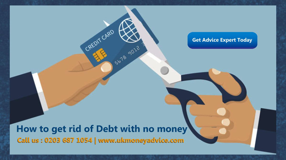 Debt- How To Get Rid Of Debt With No Money